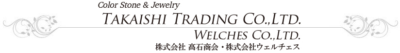 TAKAISHI TRADING Co.,LTD. WELCHES Co.,LTD.